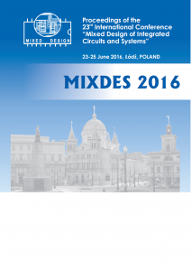 2016 06 MIXDES 2016 Mixed Design of Integrated Circuits & Systems