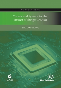 2017 07 Circuits and Systems for the Internet of Things CAS4IoT